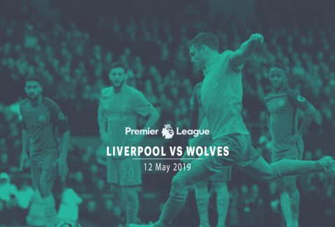 Liverpool vs Wolves – 12th May'19