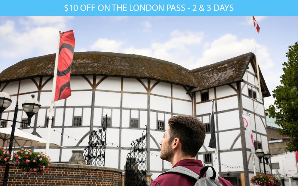 The London Pass - Visit the historic Globe Theatre with the London Pass