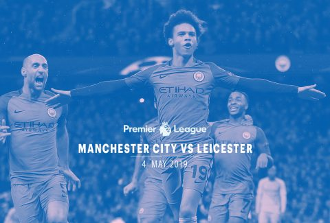Manchester City vs Leicester – 4th May'19